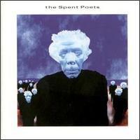 Spent Poets Album Cover